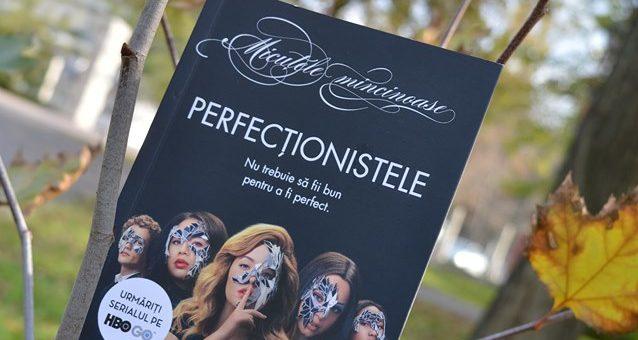 Perfecționistele