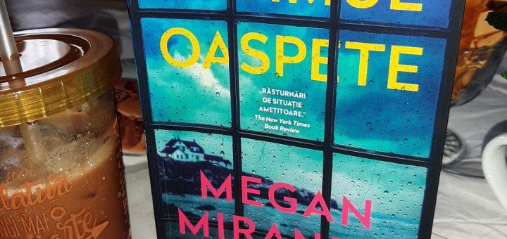 Ultimul oaspete - Megan Miranda